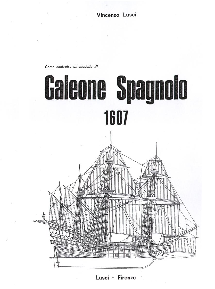 1403 galeone spagnolo 1 75 associazione for Disegnare piani di costruzione online gratuitamente